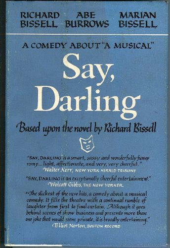 Say, Darling (Play) written by Abe Burrows, Marian Bissell, Richard Bissell