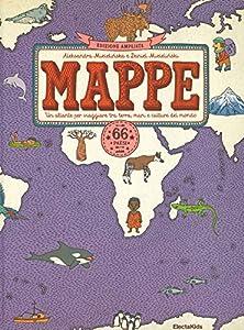 Mappe. Un atlante per viaggiare tra terra