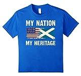 My Nation My Heritage Flag Shirt Half Scottish Half American