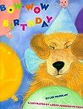 Bow-Wow Birthday, Lee Wardlaw, 1563974894