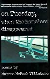 On Tuesday, When the Homeless Disappeared, Marcos McPeek Villatoro, 0816523908