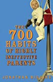 The 700 Habits of Highly Ineffective Parents, Jonathan Biggins, 0522856535
