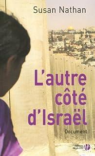 L'autre côté d'Israël - Susan Nathan