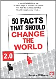 50 Facts That Should Change the World 2. 0, Jessica Williams, 1932857907