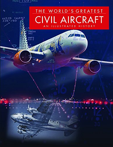 The World's Greatest Civil Aircraft: An Illustrated - Airways Jet Aircraft