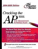 Cracking the AP U. S. Government and Politics, 2004-2005, Princeton Review Staff and Tom Meltzer, 0375763910