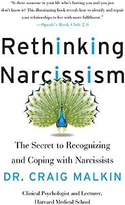 Rethinking Narcissism: Malkin, Craig: Amazon.com.au: Books