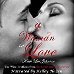 A Woman in Love: The Wise Brothers from the Little Girl Lost Series | Keith Lee Johnson