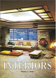 Frank Lloyd Wrightu0027s Interiors