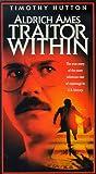 Aldrich Ames: Traitor Within [VHS]