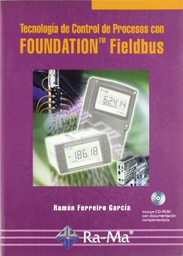 Descargar Libro Tecnología De Control De Procesos Con Foundation Fieldbus Ramón Ferreiro García