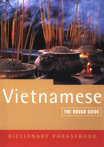 The Rough Guide to Vietnamese Dictionary Phrasebook (Rough Guide Phrasebooks)