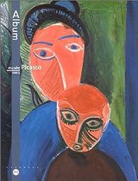 Album du musée Picasso par Marie-Laure Bernadac