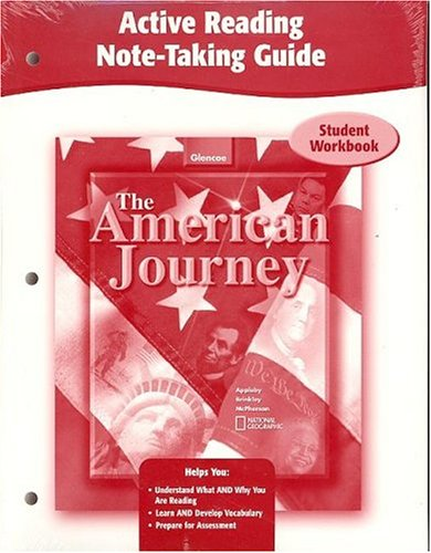 The American Journey, Active Reading Note-Taking Guide, Student Edition (THE AMERICAN JOURNEY (SURVEY))