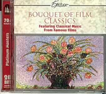 Bouquet of Film Classics - Classical Music from Famous Films (Classic Bouquet)