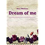 Dream of me (Japanese Edition)