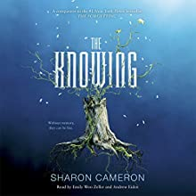 The Knowing Audiobook by Sharon Cameron Narrated by Emily Woo Zeller, Andrew Eiden