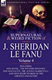 The Collected Supernatural and Weird Fiction of J Sheridan le Fanu, J. Sheridan Le Fanu, 0857061526
