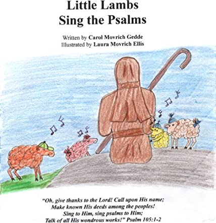 Little Lambs Sing the Psalms