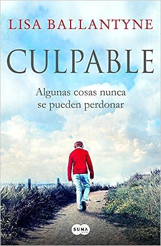 Culpable Spanish Edition Lisa Ballantyne 9788483654620 Amazon Books