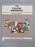 The College Experience : Your First Thirty Days on Campus, Chapman, E., 1560520078