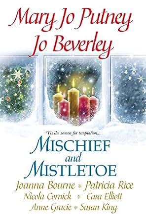 Mischief and Mistletoe eBook: Mary Jo Putney, Joanna