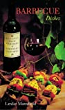 Recipes from the Vineyards of Northern California, Leslie Mansfield, 0890879583