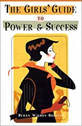 The Girls' Guide to Power & Success