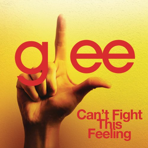 Can't Fight This Feeling (Glee...