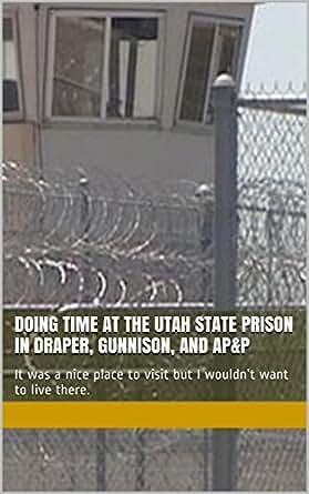 Gunnison Prison – Utah