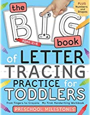 The Big Book of Letter Tracing Practice for Toddlers: From Fingers to Crayons - My First Handwriting Workbook: Essential Preschool Skills for Ages 2-4