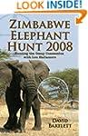 Zimbabwe Elephant Hunt 2008: Safaris...