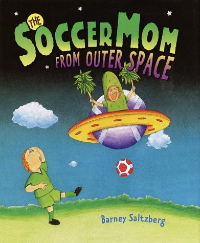 Download The Soccer Mom from Outer Space pdf epub