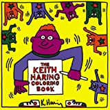 img - for The Keith Haring Coloring Book book / textbook / text book