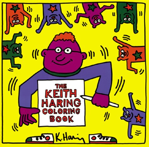 The Keith Haring Coloring Book: Keith Haring: 9781584180159: Amazon ...