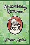 Remembering Catharine