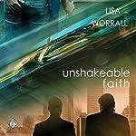 Unshakeable Faith | Lisa Worrall