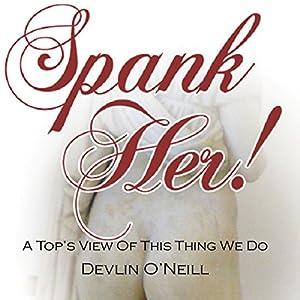 Spank Her! Audiobook