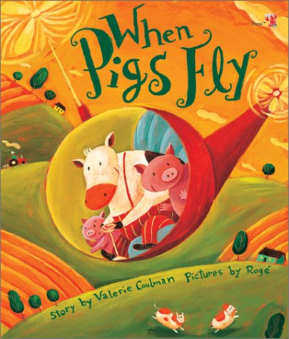 When Pigs Fly Book