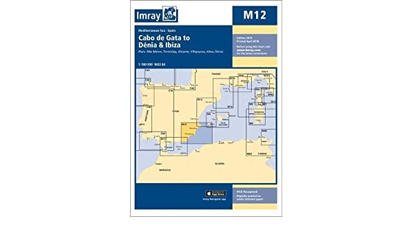 Imray Chart M12: Cabo de Gata to Denia and Ibiza (M Charts) Paperback – April 6, 2018