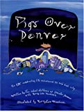 img - for Pigs Over Denver book / textbook / text book