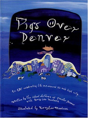 Pigs Over Denver
