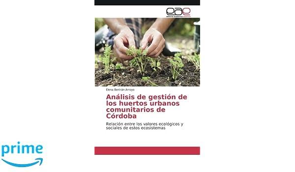 Análisis de gestión de los huertos urbanos comunitarios de Córdoba ...