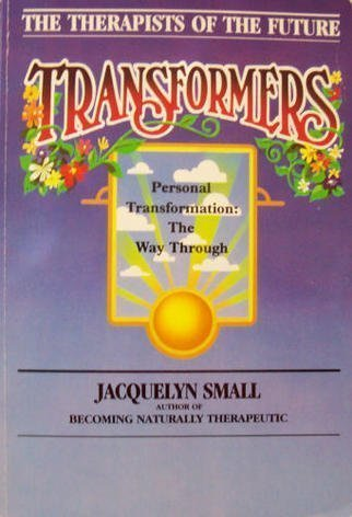 Transformers: The Therapists of the Future, Small, Jacquelyn