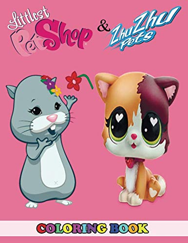 Littlest Pet Shop and Zhu Zhu Pets Coloring Book: 2 in 1 Coloring Book for Kids and Adults, Activity Book, Great Starter Book for Children with Fun, Easy, and Relaxing - Pet Coloring Shop Littlest