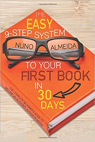 b35aad817b1 Buy The Easy 9-step System to Your First Book in 30 Days  The ...