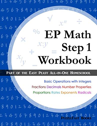 Easy 1 Step - EP Math Step 1 Workbook: Part of the Easy Peasy All-in-One Homeschool