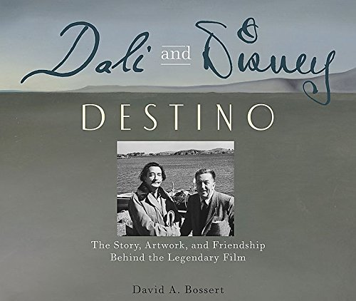 Dali & Disney: Destino: The Story, Artwork, and Friendship Behind the Legendary Film (Disney Editions Deluxe)
