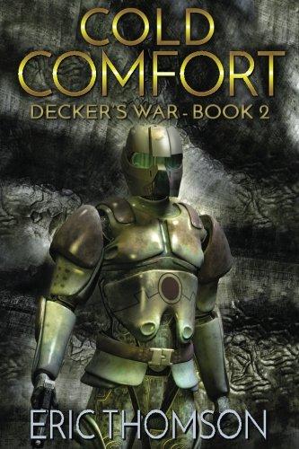 Cold Comfort (Decker's War) (Volume 2)