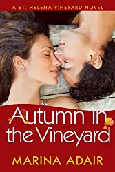 Autumn in the Vineyard (A St. Helena Vineyard Novel Book 3)